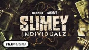 Slimey Individualz BY Berner X Mozzy